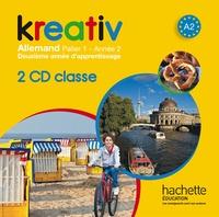 Nicole Durot et Katrin Goldmann - Kreativ Allemand Palier 1 Année 2 A2. 2 CD audio