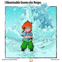 Ninie Bombardier - L'abominable gnome des neiges.