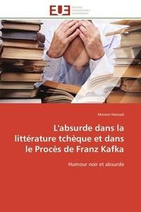 Hamadi-m - L'absurde dans la littérature tchèque et dans le procès de franz kafka.