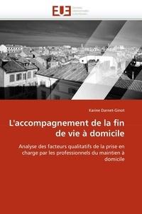 Laccompagnement de la fin de vie à domicile - Analyse des facteurs qualitatifs de la prise en charge par les professionnels du maintien à domicile.pdf