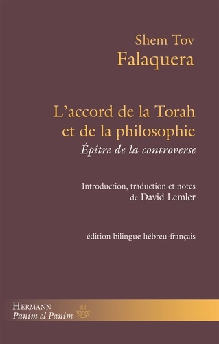 Shem Tov Falaquera - L'accord de la Torah et de la philosophie - Epître de la controverse.