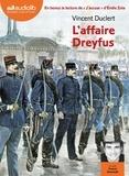 Vincent Duclert et Emile Zola - L'affaire Dreyfus - Suivi de J'accuse !. 1 CD audio MP3