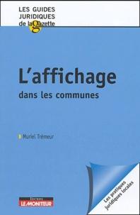 Muriel Trémeur - L'affichage dans les communes.
