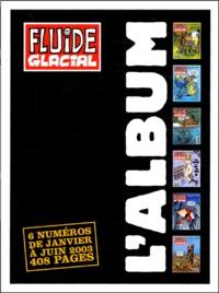 Jean-Pierre Autheman et  Edika - L'album Fluide Glacial 1er semestre 2003 : .