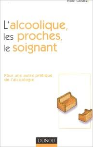 Lalcoolique, les proches, le soignant - Pour une autre pratique de lalcoologie.pdf
