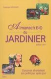 Frédérique Chevalier - L'almanach bio du jardinier.