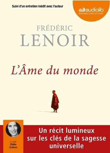 Frédéric Lenoir - L'Ame du monde. 1 CD audio MP3