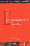 CNRS - L'américanisation du droit.