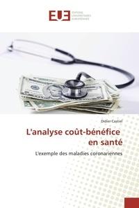 Didier Castiel - L'analyse cout-bénéfice en santé.