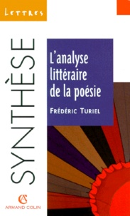 Frédéric Turiel - L'analyse littéraire de la poésie.