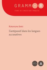 Katarzyna Janic - L'antipassif dans les langues accusatives.