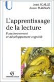 Jean Ecalle et Annie Magnan - L'apprentissage de la lecture - Fonctionnement et développement cognitifs.