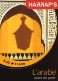 Mahmoud Gaafar et Jane Wightwick - L'arabe avant de partir - 3 CD audio, avec un livret.