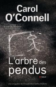 Carol O'Connell - L'arbre des pendus.