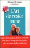 Clément Devincre et Ronald Mary - L'art de rester jeune.