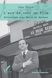 Jean Collet - L'art de voir un film.