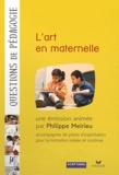 Philippe Meirieu - L'art en maternelle. 1 DVD