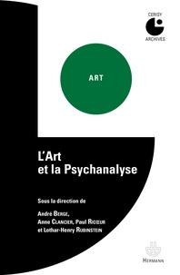 André Berge et Anne Clancier - L'Art et la psychanalyse.