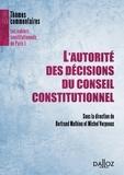 Bertrand Mathieu et Michel Verpeaux - L'autorité des décisions du Conseil constitutionnel.