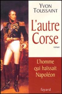 Yvon Toussaint - L'autre Corse.