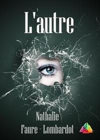 Nathalie Faure Lombardot - L'autre.