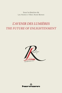 Lise Andries et Marc André Bernier - L'Avenir des Lumières - The Future of Enlightenment.