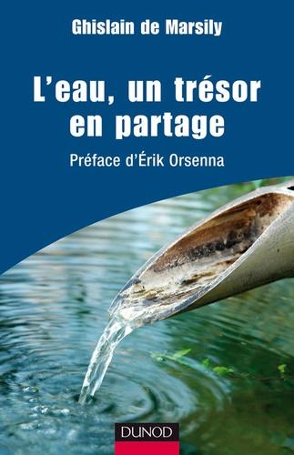 Ghislain de Marsily - L'eau, un trésor en partage.