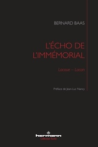 Bernard Baas - L'écho de l'immémorial - Lacoue-Lacan.