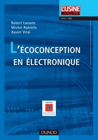 Robert Lacoste et Michel Robiolle - L'écoconception en électronique.