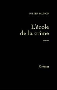 Julien Salmon - L'école de la crim'.