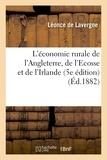 Lavergne - L'économie rurale de l'Angleterre, de l'Ecosse et de l'Irlande. 5e éd.
