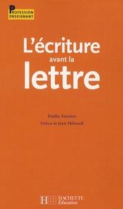 Emilia Ferreiro - L'écriture avant la lettre.