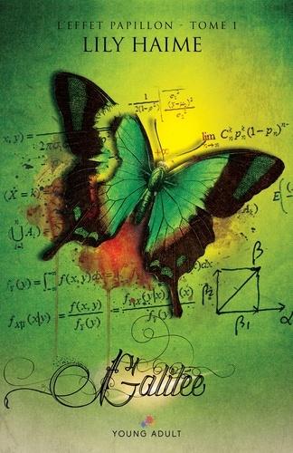 L'effet papillon Tome 1 Galilée