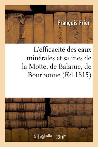 L'efficacité des eaux minérales et salines de la Motte, de Balaruc, de Bourbonne