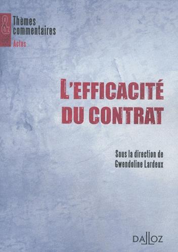 Gwendoline Lardeux - L'Efficacité du contrat.