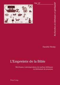 Danièle Henky - L'empreinte de la Bible.