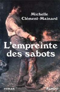 Michelle Clément-Mainard - L'empreinte des sabots.