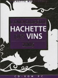 Hachette Multimédia - L'Encyclopédie Hachette des vins - CD-ROM.