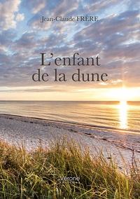Jean-Claude Frère - L'enfant de la dune.