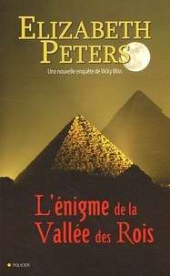 Elizabeth Peters - L'énigme de la vallée des rois.