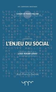 Jean-Francis Dauriac - L'enjeu du social.