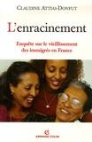Claudine Attias-Donfut - L'enracinement - Enquête sur le vieillissement des immigrés en France.