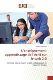 Mimoun Ouamari - L'enseignement-apprentissage de l'écrit sur le web 2.0 - Ecriture interactive et projet pédagogique en classe de langue.