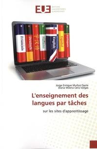 Jorge Enrique Muñoz Oyola et Diana Milena Celis Vargas - L'enseignement des langues par tâches - Sur les sites d'apprentissage.