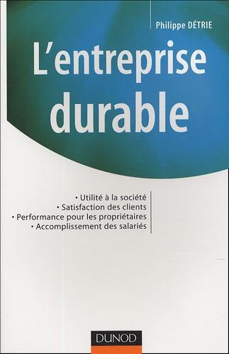 Philippe Détrie - L'entreprise durable.