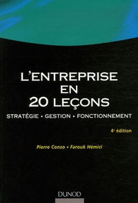 Pierre Conso et Farouk Hémici - L'entreprise en 20 leçons - Stratégie Gestion Fonctionnement.