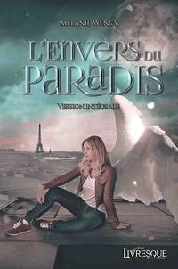 Mélanie Wency - L'Envers du Paradis, version intégrale.