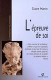 Claire Marin et  Collectif - L'épreuve de soi.