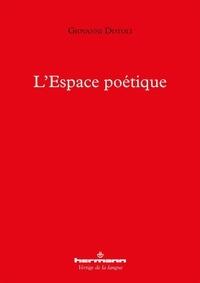 Giovanni Dotoli - L'espace poétique.