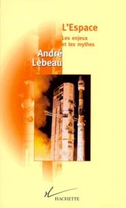 LESPACE. Les enjeux et les mythes.pdf